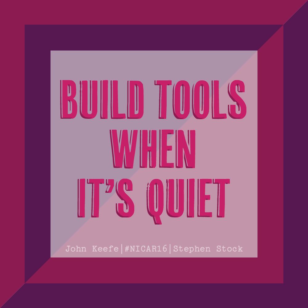 Build tools when it's quiet