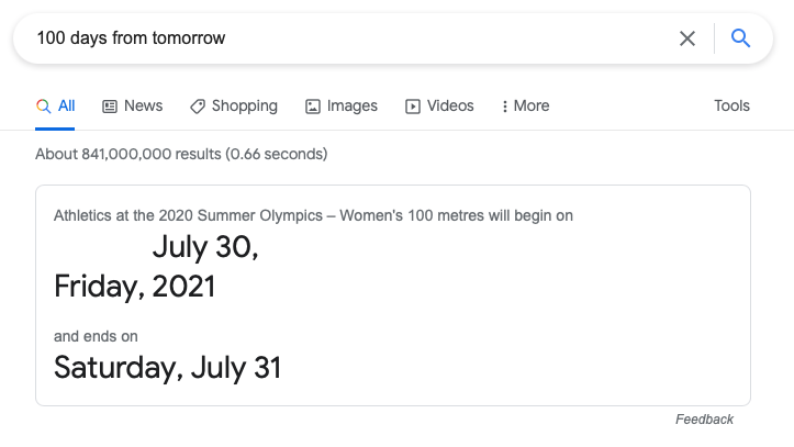 A screenshot of a Google search for '100 days from tomorrow' producing a result about women's track and field at the Olympics